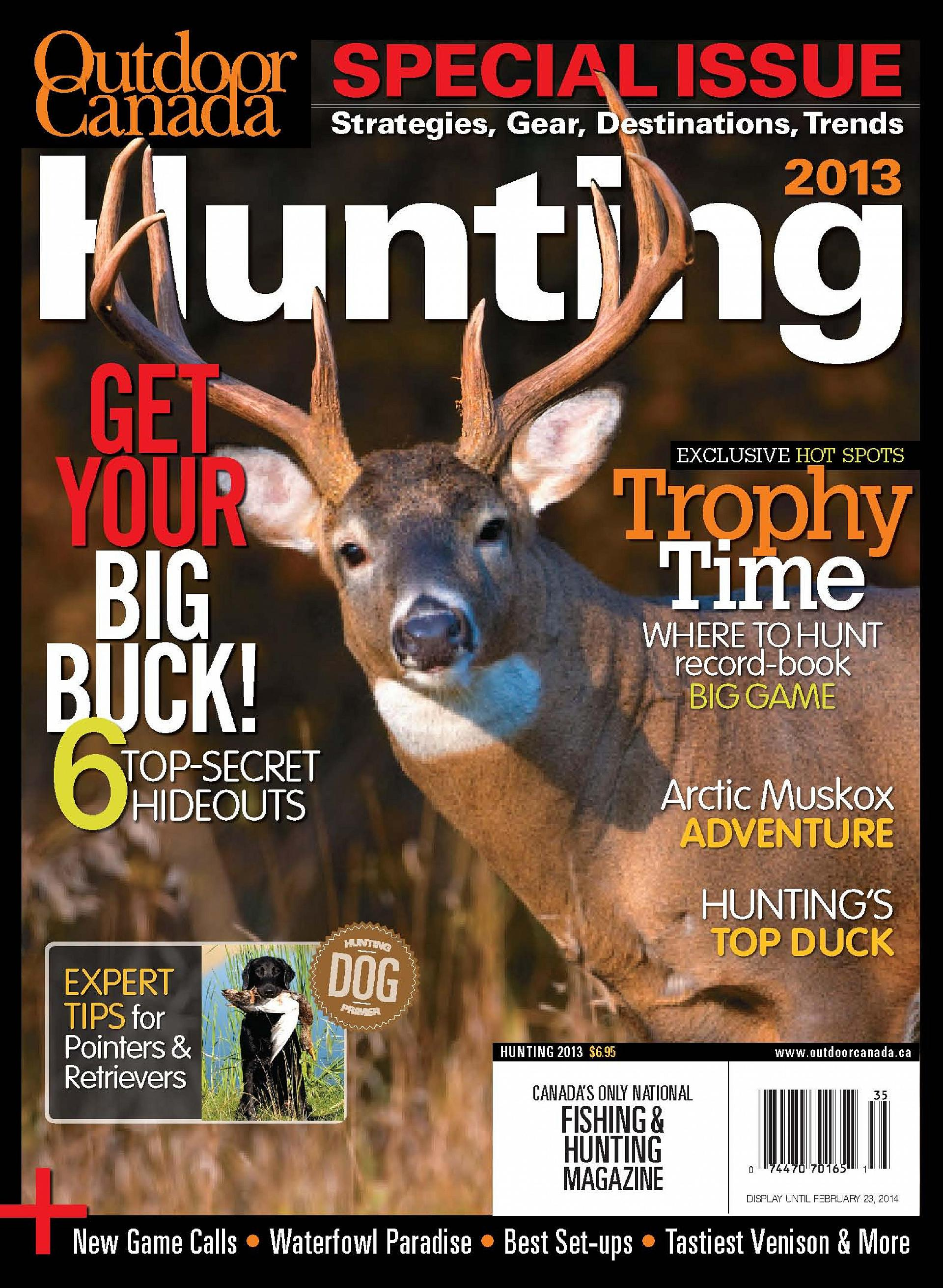 "Two of the cover stories from Outdoor Canada's Hunting 2013 issue (Mark Raycroft's ""The hidden ways of the whitetail"" and Alan Davy's ""Hunting dog primer"") earned National Magazine Award nominations"