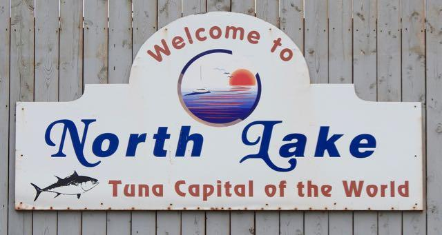 Welcome to North Lake: Tuna Capital of the World